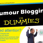 Rumour Blogging for Dummies
