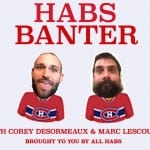 Habs Banter | Episode 3, P.K. Moves Like Jagr (Podcast)